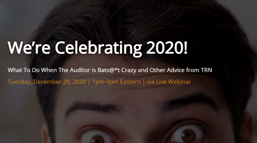 What do you do when the IRS Auditor is Batshit Crazy? Free Webinar