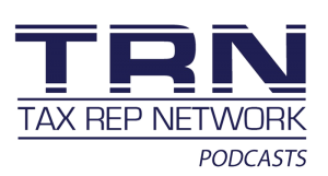 Tax Rep Network Podcast