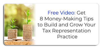 8 Money-Making Tips to Build and Grow Your Tax Representation Practice banner